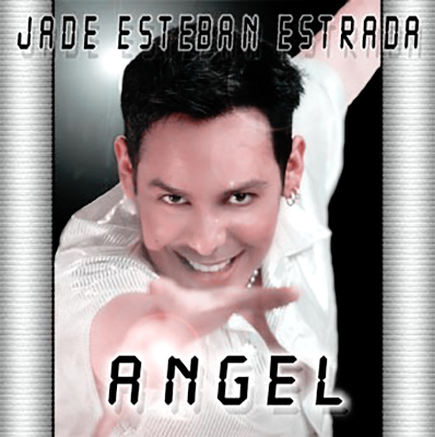 "Jade Esteban Estrada's ""Angel"" CD"